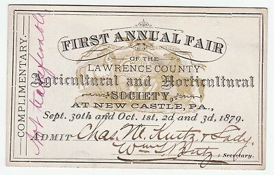 RARE Ticket Pass - 1st Fair Lawrence Co New Castle PA Agricultural Society 1879