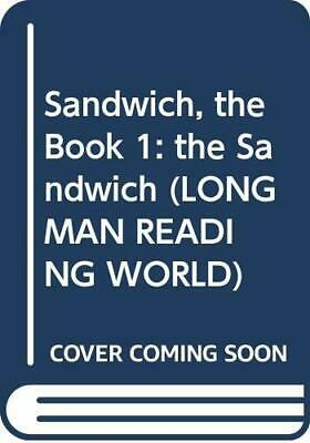 Sandwich, the Book 1: the Sandwich: The Sandwich Lev... by Body, Wendy Paperback