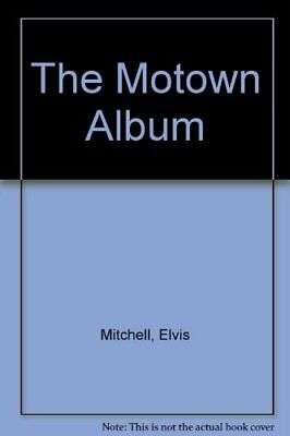 The Motown Album by Motown Record Company Hardback Book The Cheap Fast Free Post