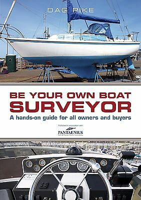 BE YOUR OWN BOAT SURVEYOR  Hands-on Guide For All Owners & Buyers Book Sail ,,,,