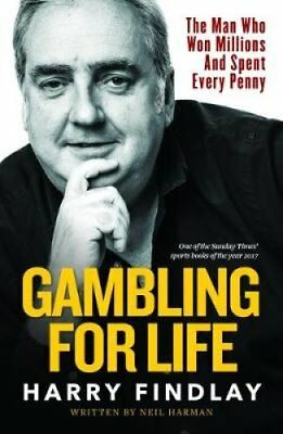 Gambling For Life by Harry Findlay 9781910335888 (Paperback, 2018)