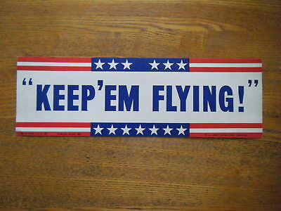 """""""Keep'em Flying"""" US Army Recruiting Service Sign dated 1943 ~ Original"""