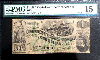 T-45 $1 1862 Confederate States of America  Green Over Print, PMG  FINE 15 PF-2