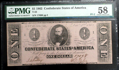 T55 $1 1862 Confederate Currency CSA PMG 58 CHOICE ABOUT UNC PF-2 R3+