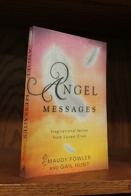 Angel Messages by Maudy Fowler and Gail Hunt (2016, Paperback) ~ VERY GOOD!