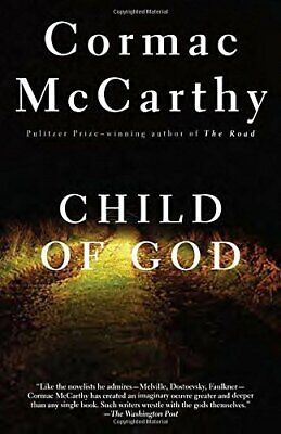 Child of God (Vintage International) by Cormac McCarthy Book The Fast Free