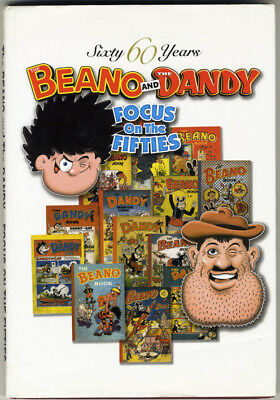 The Beano and The Dandy - Focus on the Fifties, 2004, hardback in d/j