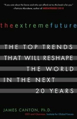 NEW The Extreme Future By James Canton Paperback Free Shipping