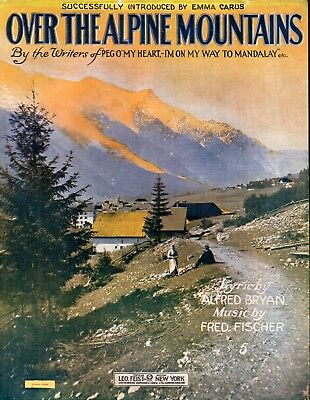Large Format - Over The Alpine Mountains,1914, by Alfred Bryan and Fred Fischer