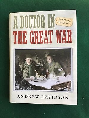 A Doctor In The Great War / First World War