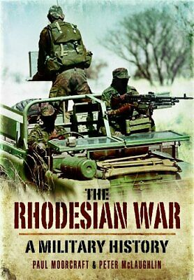 The Rhodesian War by McLaughlin, Peter Paperback Book The Cheap Fast Free Post