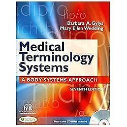 Medical Terminology: A Body Systems Approach 7th Edition Includes Code & CD-Rom