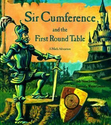NEW Sir Cumference And The First Round Table By CINDY NEUSCHWANDER Paperback