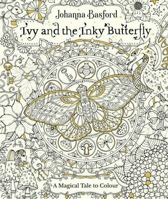 NEW Ivy and the Inky Butterfly By Johanna Basford Paperback Free Shipping