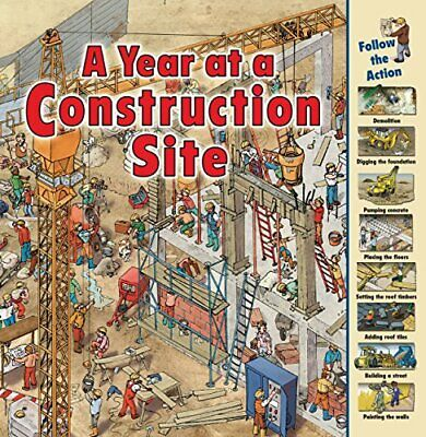 A Year at a Construction Site (Time Goes by) by Harris, Nicholas Book The Cheap
