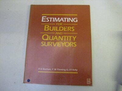 Estimating for Builders and Quantity Surveyors by Buchan, R D Paperback Book The