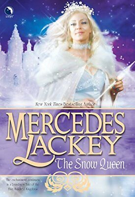 The Snow Queen (Tales of the Five Hundred Kingdoms, Book 4)