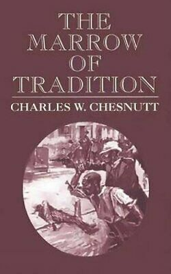 The Marrow of Tradition (Dover Value Editions) by Charles W. Chesnutt Paperback