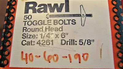 "RAWL 50 Toggle Bolts Round Head  Size 1/4"" x 6""  Drill; 5/8"" NOS  USA"