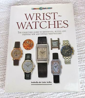 Wristwatches, Isabella De L'isle Selby, 1994 1st Ed H/B with Dust Jacket