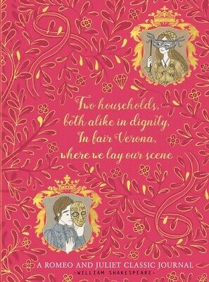 A Classic Journal: Romeo and Juliet: A Classic Journal by William Shakespeare