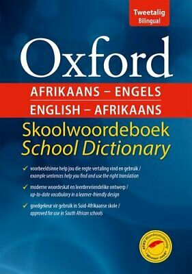 Oxford Afrikaans-English & English-Afrikaans School Dictionary: Gr 4-9 by G.M