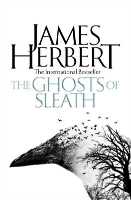 The Ghosts of Sleath by James Herbert (Paperback) NEW Book