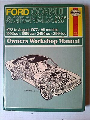 Ford Consul and Granada 2.0, 2.5 and 3.0 1972-77 All... by Coomber, Ian Hardback