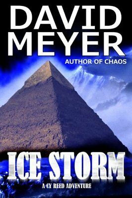 Ice Storm: Volume 2 (Cy Reed Adventure) by Meyer, David Book The Cheap Fast Free