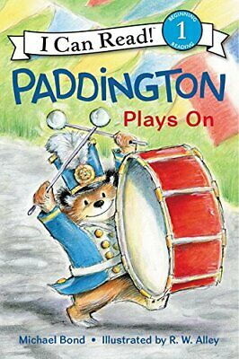 Paddington Plays On (I Can Read) by Bond, Michael Book The Cheap Fast Free Post
