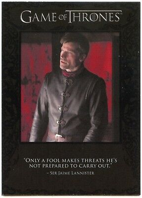 Jaime Lannister #Q57 Quotable Game Of Thrones S6 Rittenhouse Chase Card (C2282)