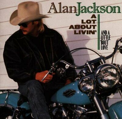 Alan Jackson - A Lot About Livin' - Alan Jackson CD MRVG The Cheap Fast Free The