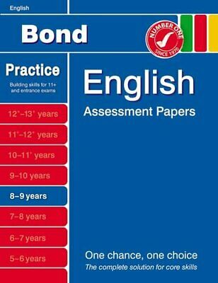 Bond English Assessment Papers 8-9 years by J. M. Bond 1408517841