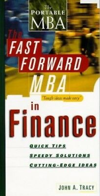 The Fast Forward MBA in Finance (Fast Forward MBA... by Tracy, John A. Paperback