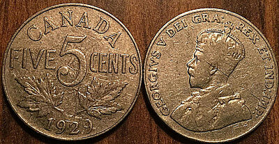 1929 CANADA 5 CENTS COIN GRADE G or Better BUY 1 OR MORE Its free S/H