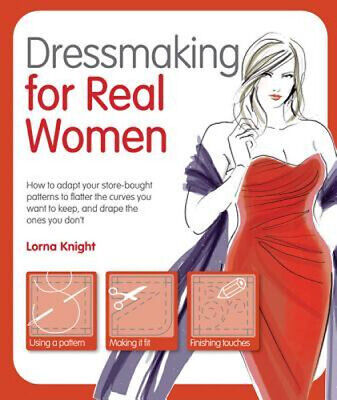 NEW Dressmaking for Real Women By Lorna Knight Paperback Free Shipping