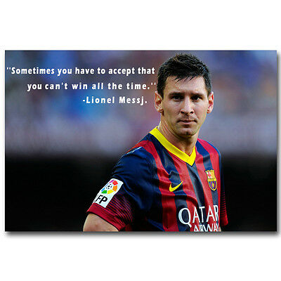 Lionel Messi Motivational Quote Barcelona Soccer Silk Poster Print 13x20 24x36""