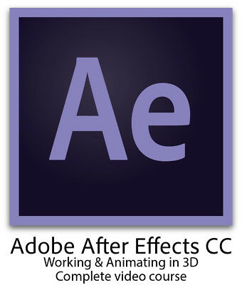 Adobe After Effects CC 2018 Working & Animating in 3D Space - Download