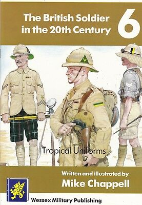 British Soldier Tropical Uniforms  - New Pb Military Book