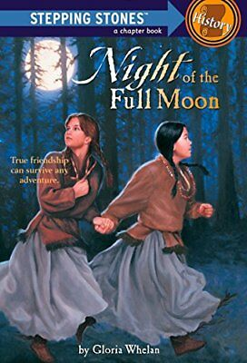 Night of the Full Moon (A stepping stone book) by Whelan, Gloria Paperback Book