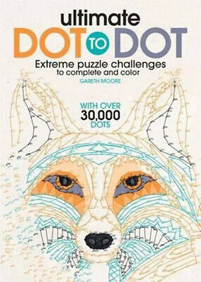 NEW Ultimate Dot to Dot By Dr Gareth Moore Paperback Free Shipping