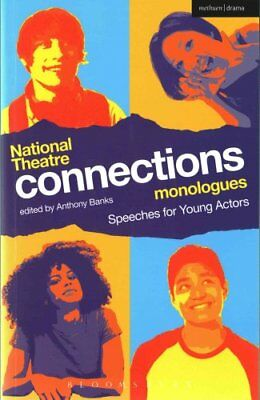 National Theatre Connections Monologues Speeches for Young Actors 9781472573100