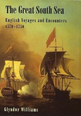 The Great South Sea: English Voyages and Encoun... by Williams, Glyndwr Hardback