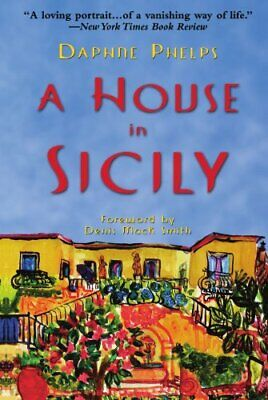 A House in Sicily by Phelps, Daphne Paperback Book The Cheap Fast Free Post