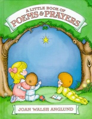 Little Book of Poems and Prayers by Anglund, Joan Walsh Book The Cheap Fast Free