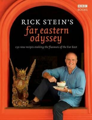 NEW Rick Stein's Far Eastern Odyssey By Rick Stein Hardcover with Dust Jacket