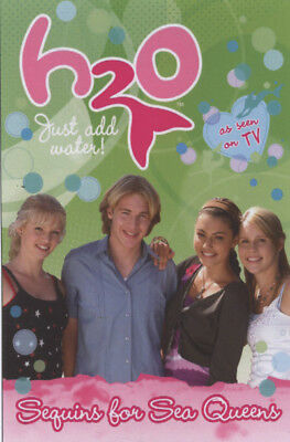 H2O. Just add water: Sequins for sea queens by Nickelodeon (Paperback)
