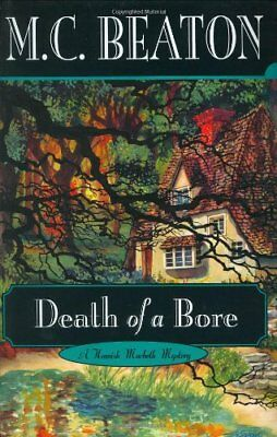 Death of a Bore (Hamish Macbeth Mysteries) by Beaton, M. C. Book The Cheap Fast