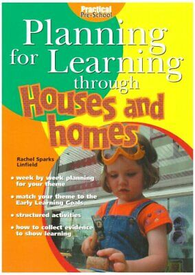 Houses and Homes (Planning for Learning Thr... by Linfield, Rachel Spa Paperback