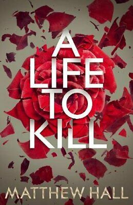 A Life to Kill (Coroner Jenny Cooper series) by Hall, Matthew Book The Cheap